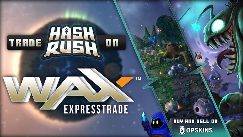 hash rush, WAX
