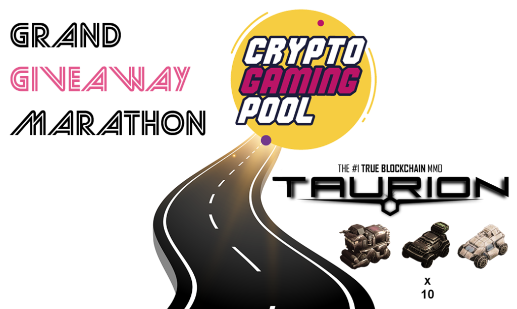 Grand giveaway marathon, CryptoGamingPool,Taurion