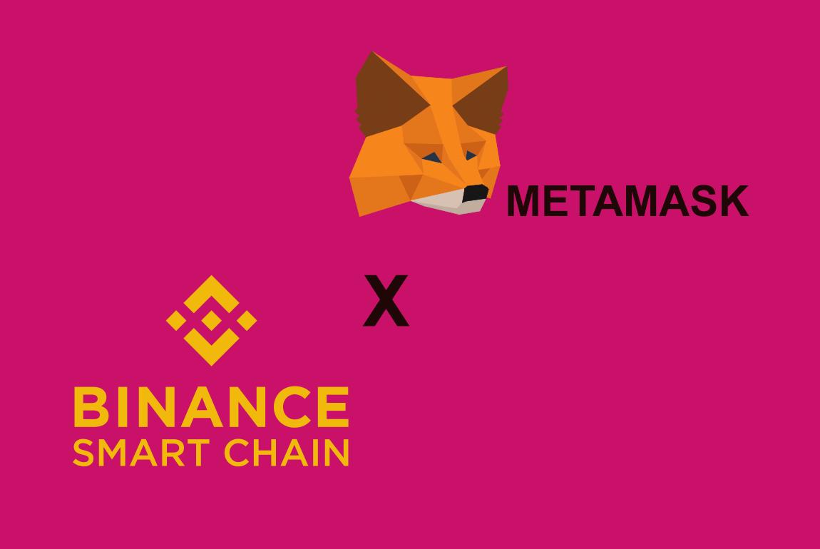 Metamask Binance Smart Chain BSC